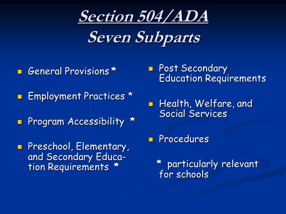 Section 504/ADA Seven Subparts