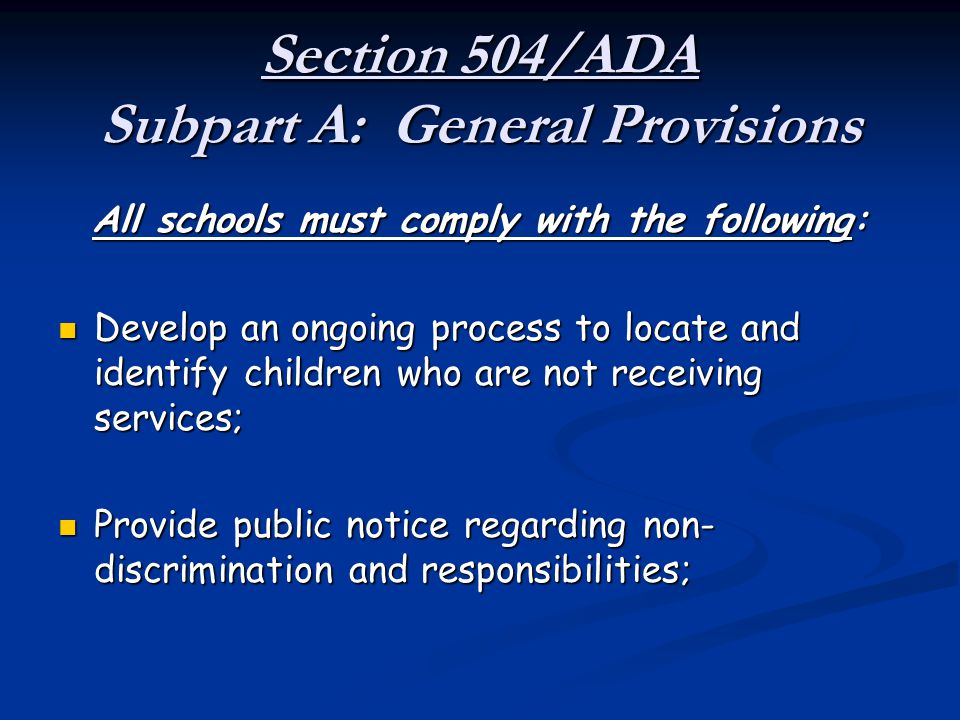 Section 504/ADA Subpart A: General Provisions