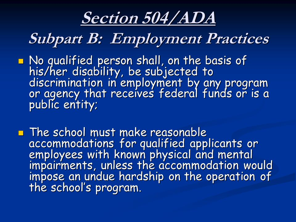 Section 504/ADA Subpart B: Employment Practices