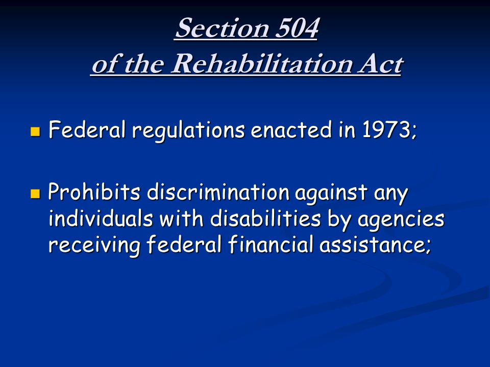 Section 504 of the Rehabilitation Act