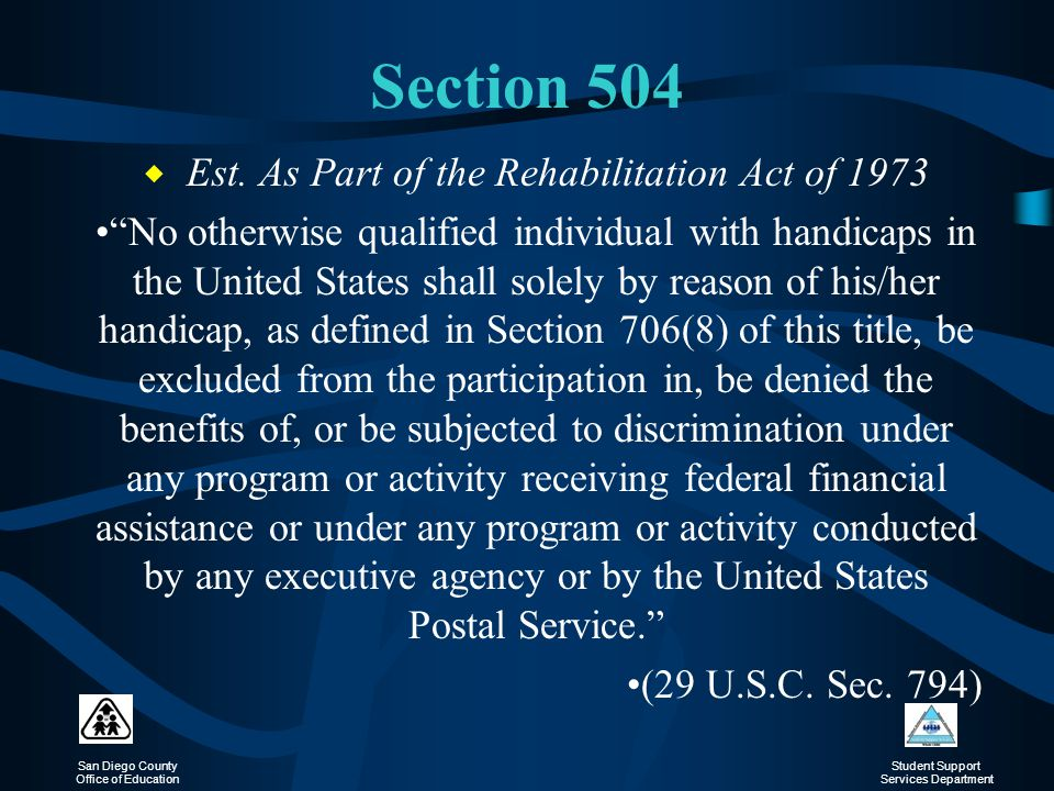 Est. As Part of the Rehabilitation Act of 1973