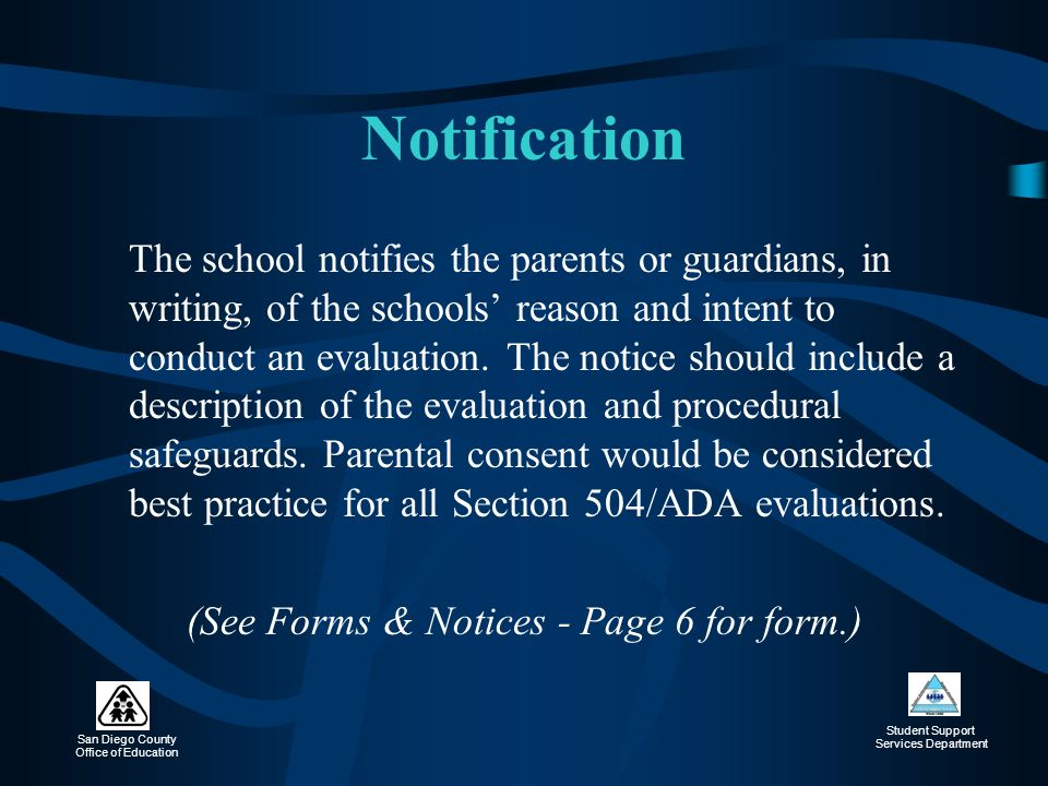 (See Forms & Notices - Page 6 for form.)