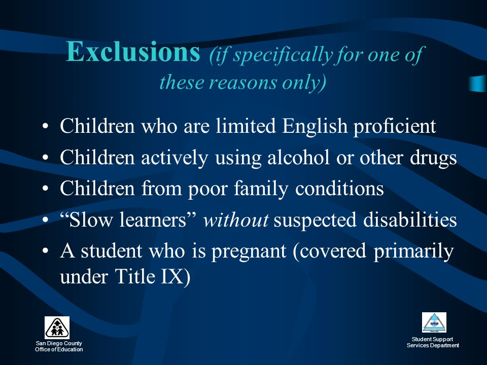 Exclusions (if specifically for one of these reasons only)