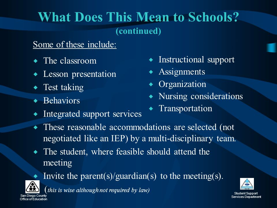 What Does This Mean to Schools (continued)