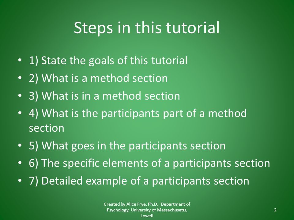 Steps in this tutorial 1) State the goals of this tutorial