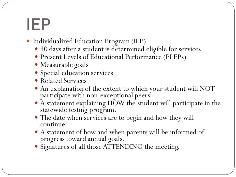 IEP Individualized Education Program (IEP)