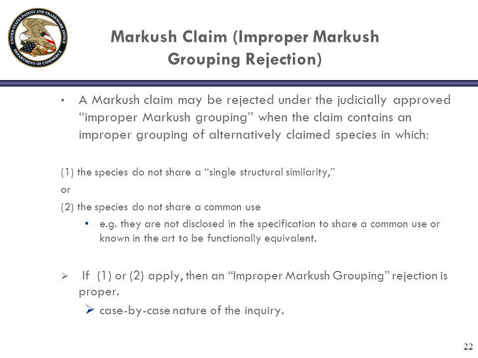Markush Claim (Improper Markush Grouping Rejection)