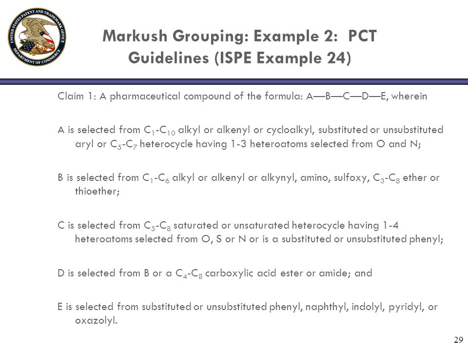 Markush Grouping: Example 2: PCT Guidelines (ISPE Example 24)