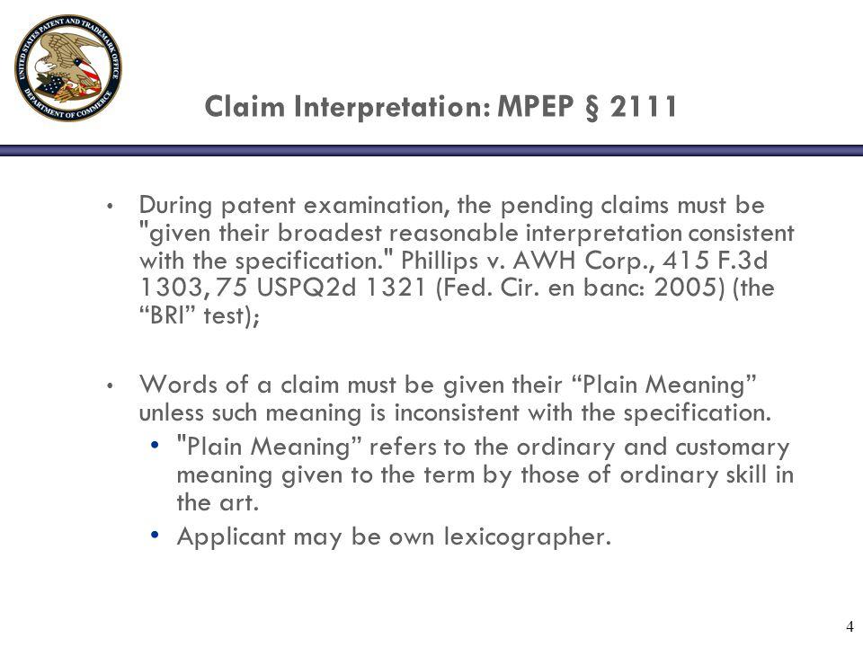 Claim Interpretation: MPEP § 2111