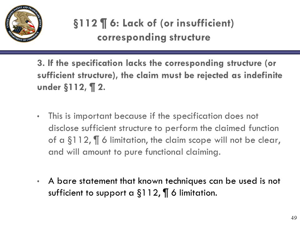 §112 ¶ 6: Lack of (or insufficient) corresponding structure