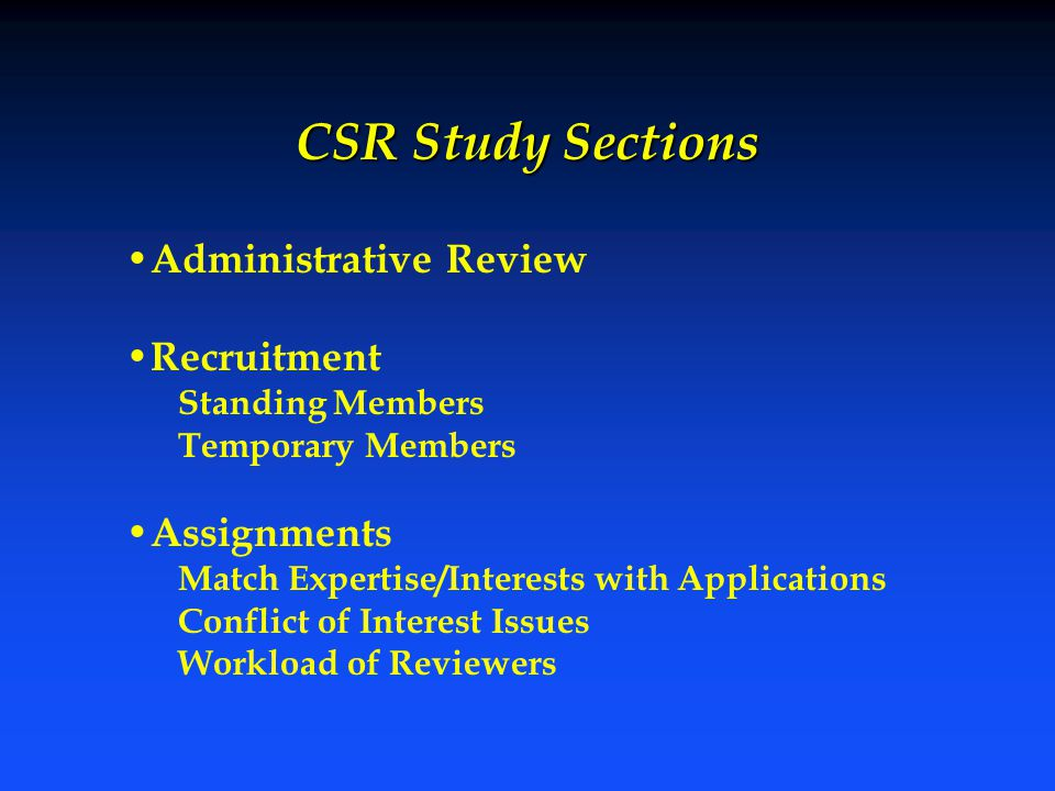 CSR Study Sections Administrative Review Recruitment Assignments