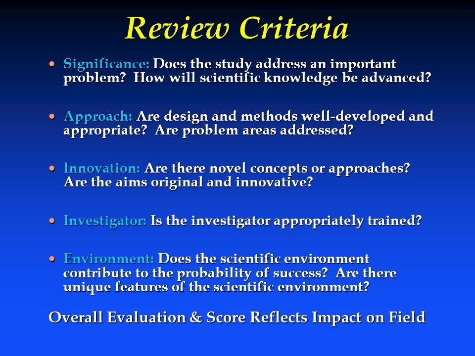 Review Criteria Overall Evaluation & Score Reflects Impact on Field