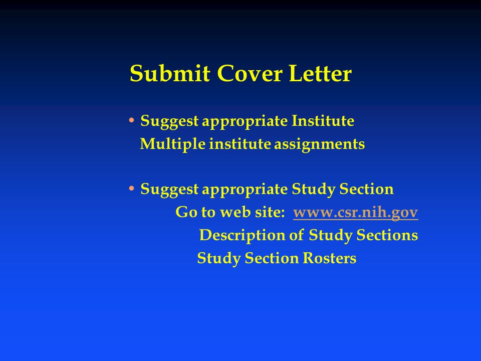 Submit Cover Letter Suggest appropriate Institute