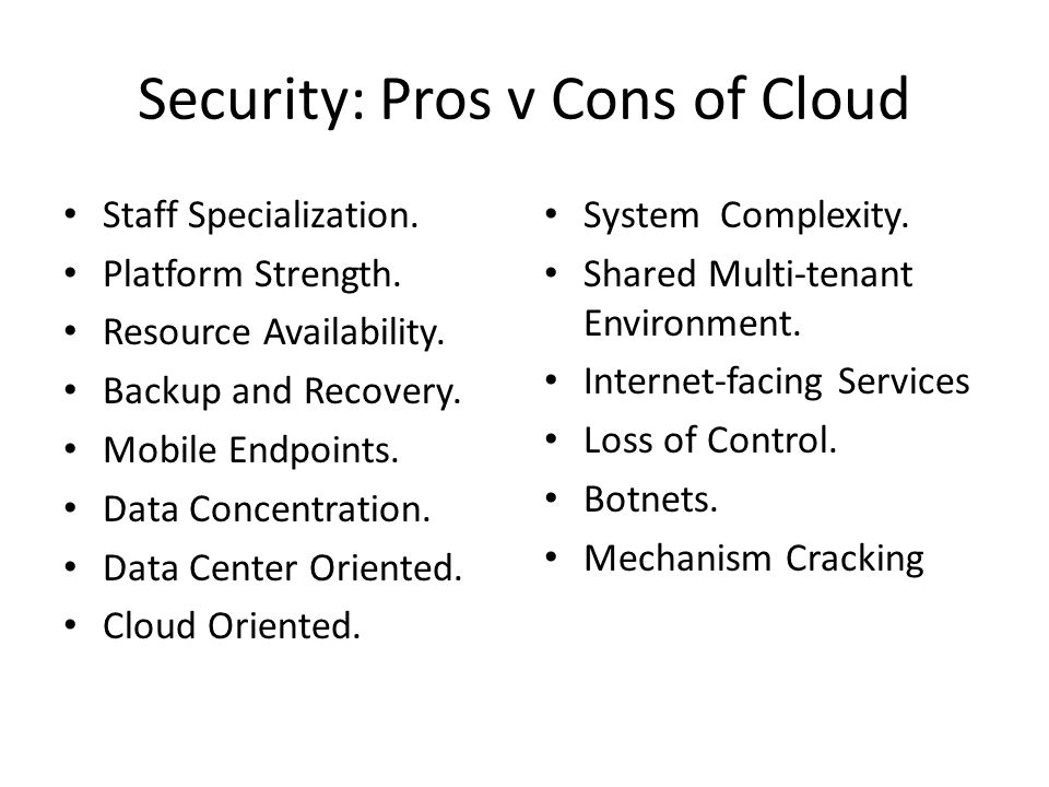 Security: Pros v Cons of Cloud