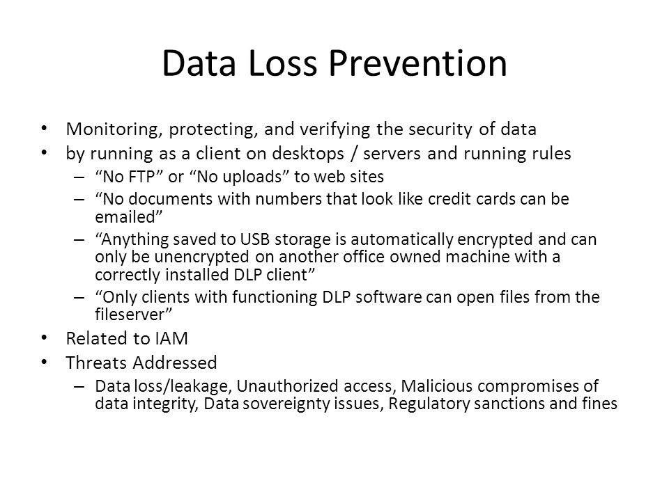 Data Loss Prevention Monitoring, protecting, and verifying the security of data. by running as a client on desktops / servers and running rules.