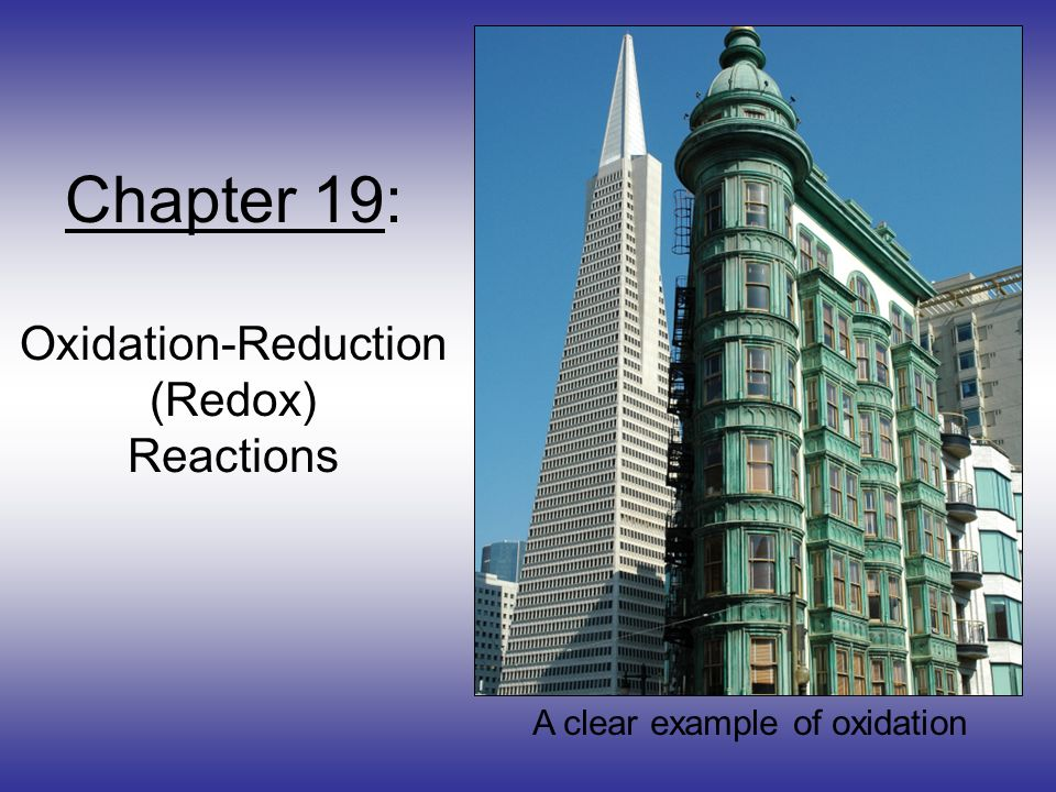 Chapter 19: Oxidation-Reduction (Redox) Reactions