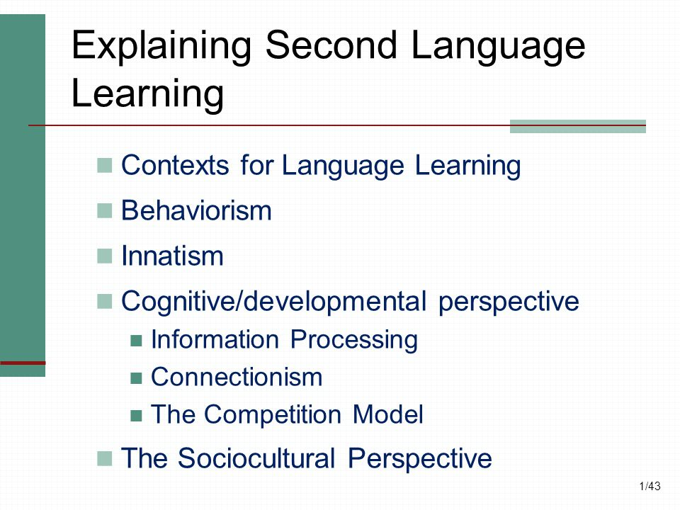 Explaining Second Language Learning