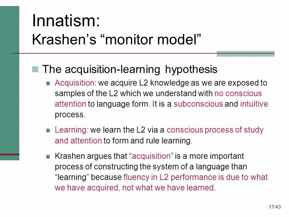 Innatism: Krashen's monitor model