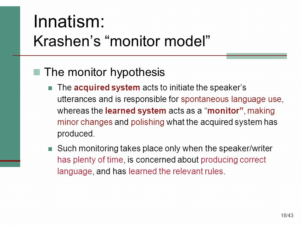 Innatism: Krashen's monitor model