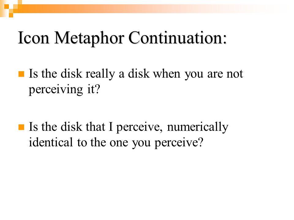 Icon Metaphor Continuation: