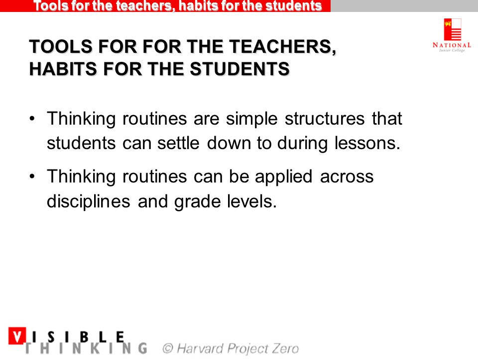 TOOLS FOR FOR THE TEACHERS, HABITS FOR THE STUDENTS