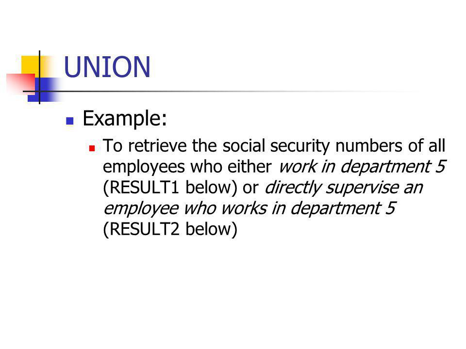 UNION Example: