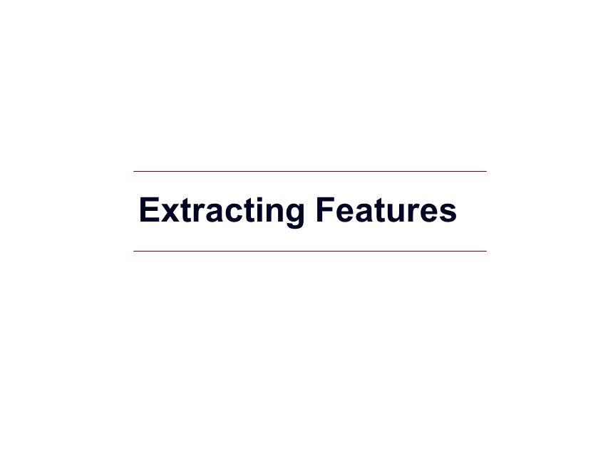 Extracting Features