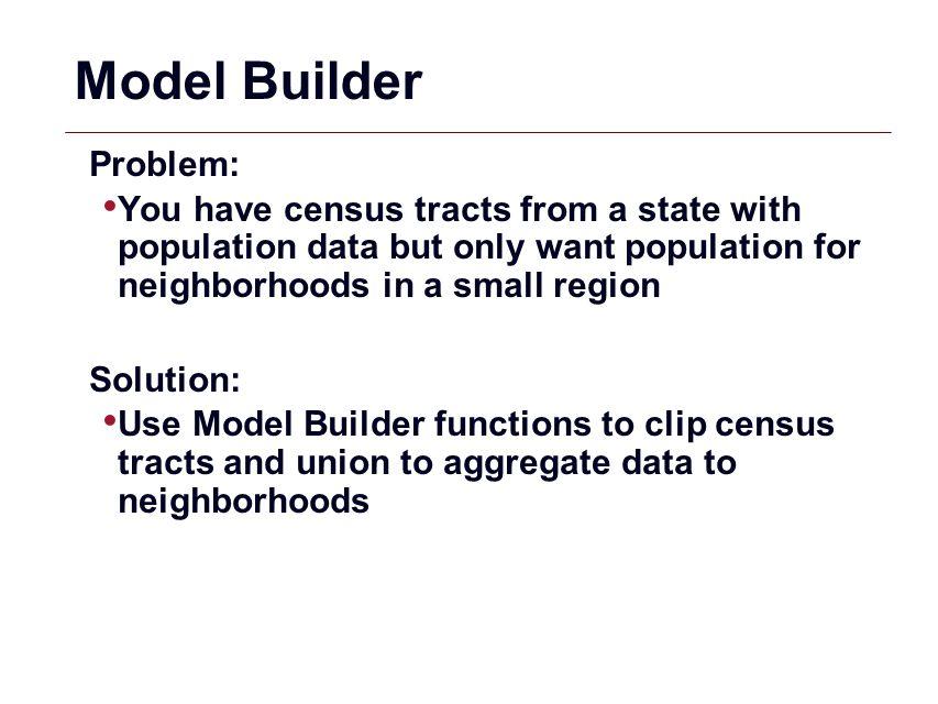 Model Builder Problem:
