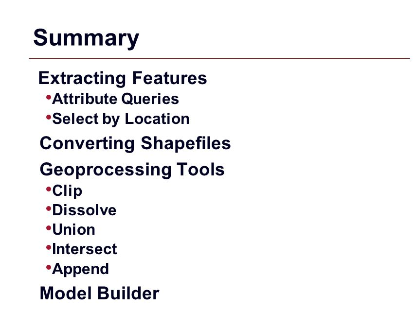 Summary Converting Shapefiles Geoprocessing Tools Model Builder