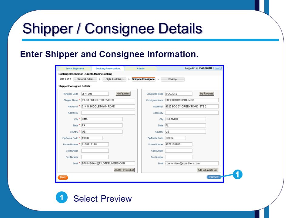 Shipper / Consignee Details