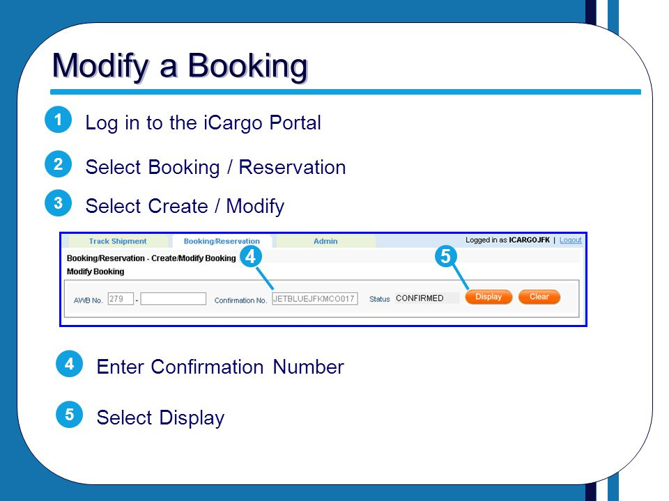 Modify a Booking Log in to the iCargo Portal
