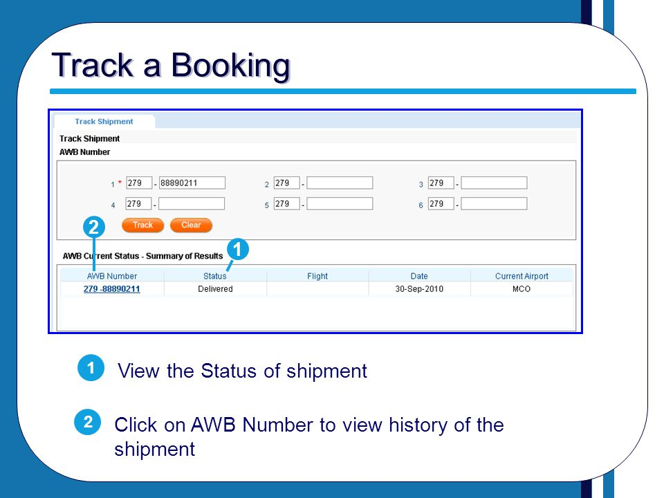 Track a Booking View the Status of shipment