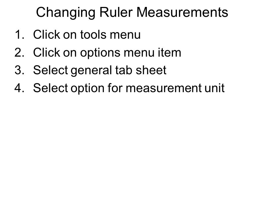 Changing Ruler Measurements