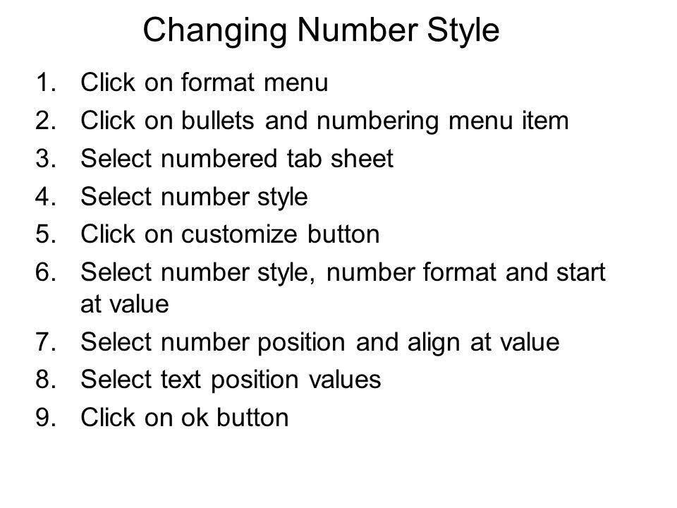 Changing Number Style Click on format menu
