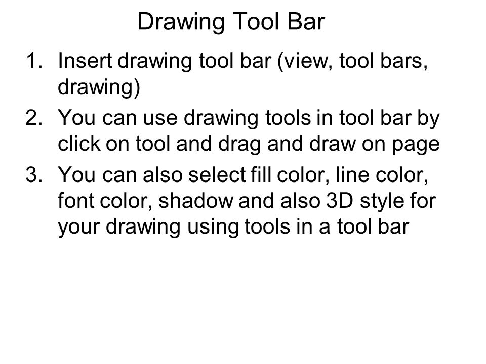 Drawing Tool Bar Insert drawing tool bar (view, tool bars, drawing)