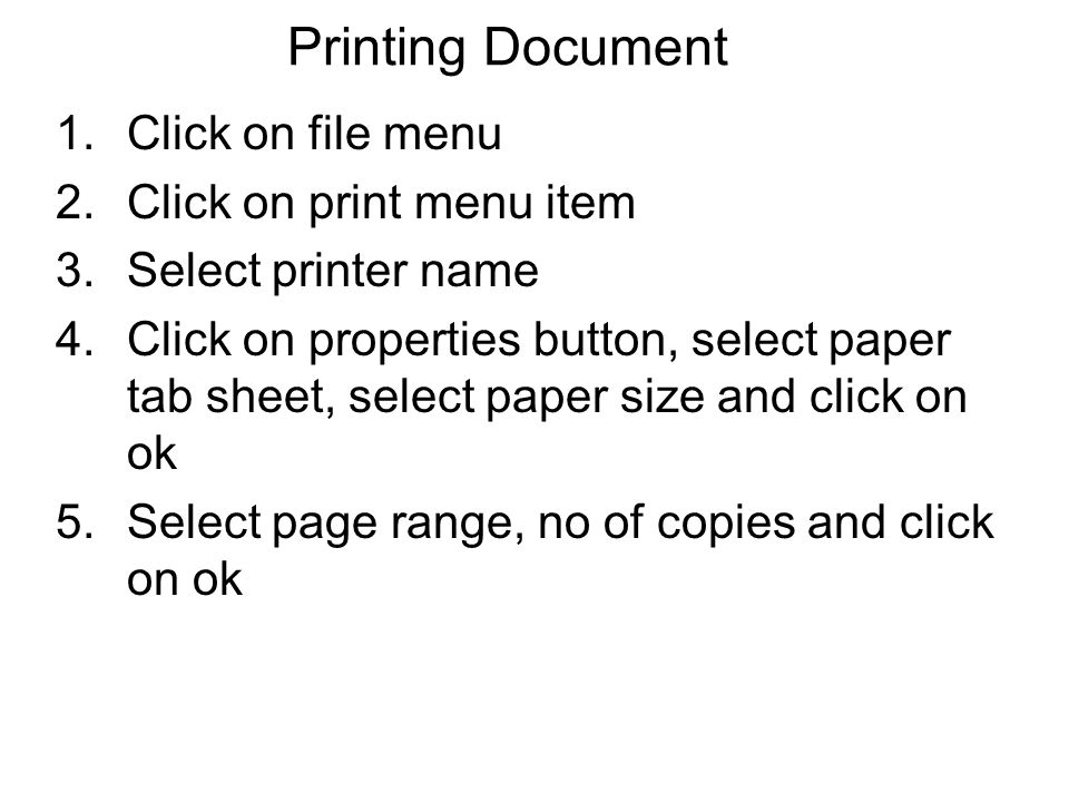Printing Document Click on file menu Click on print menu item