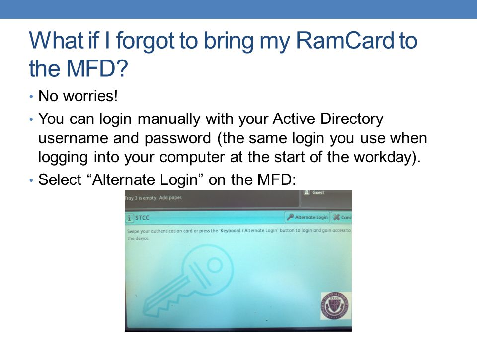 What if I forgot to bring my RamCard to the MFD