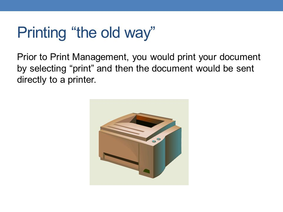 Printing the old way