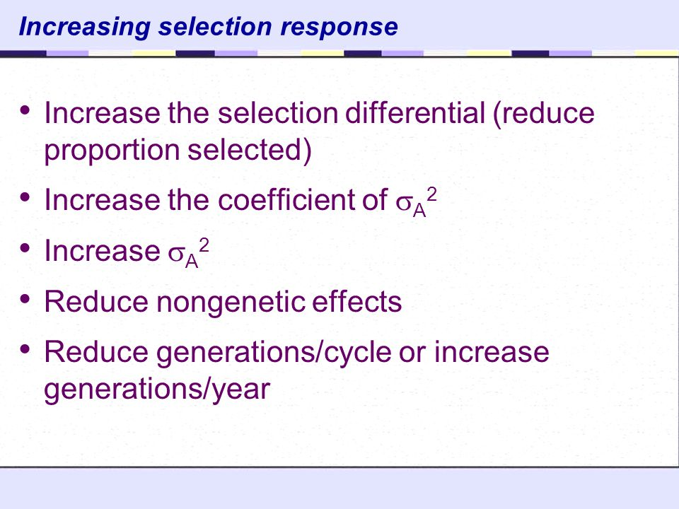 Increasing selection response