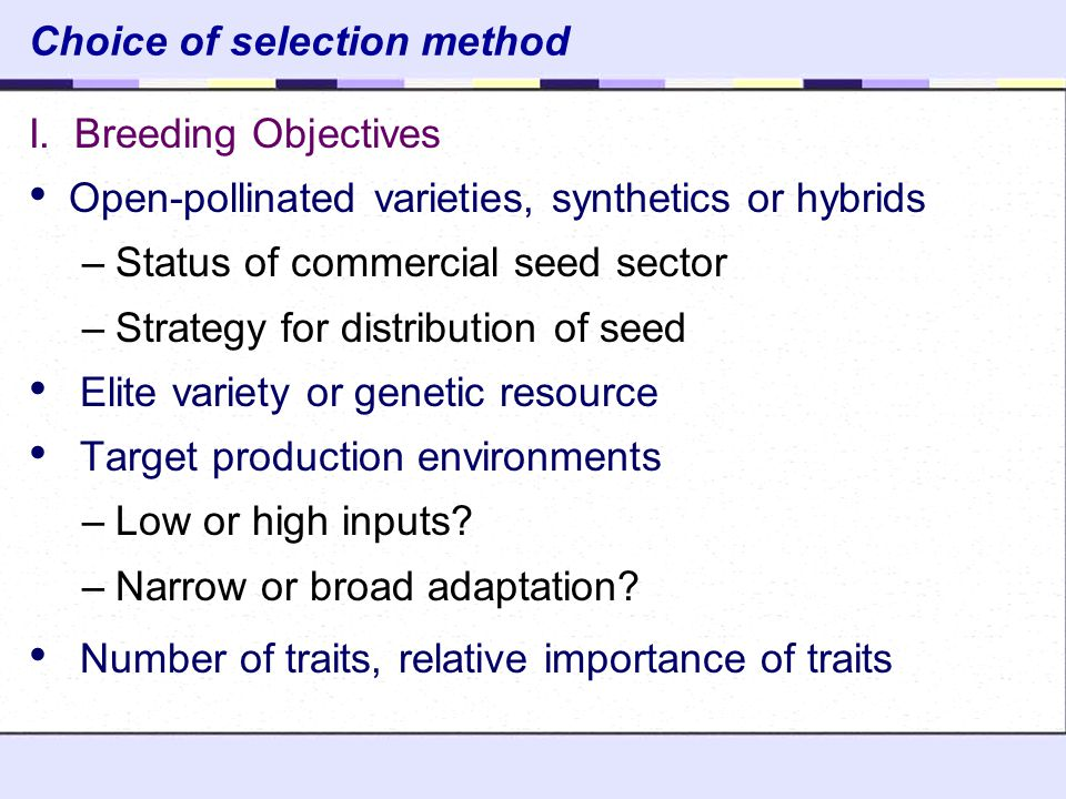 Choice of selection method