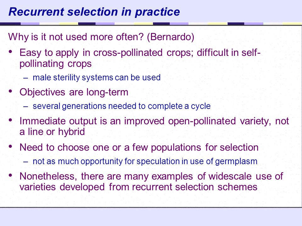 Recurrent selection in practice