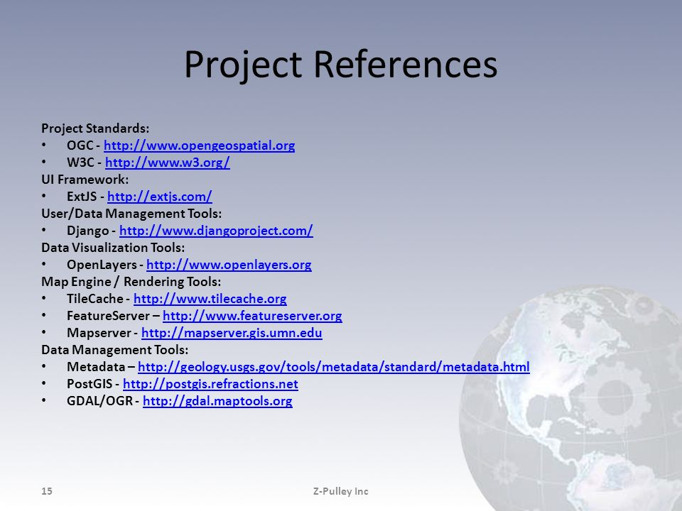 Project References Project Standards: