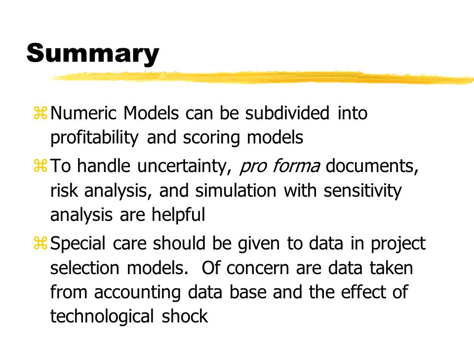 Summary Numeric Models can be subdivided into profitability and scoring models.