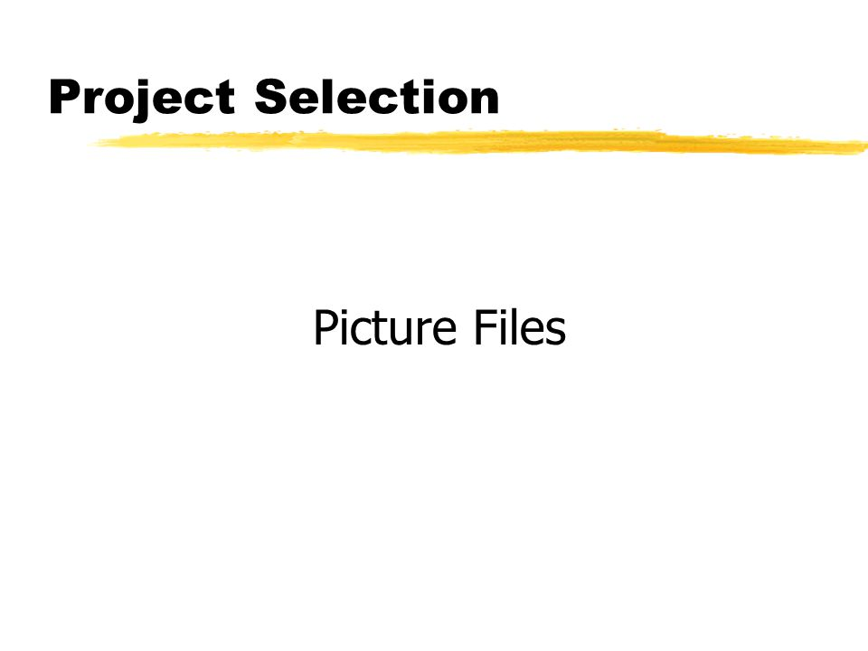 Project Selection Picture Files