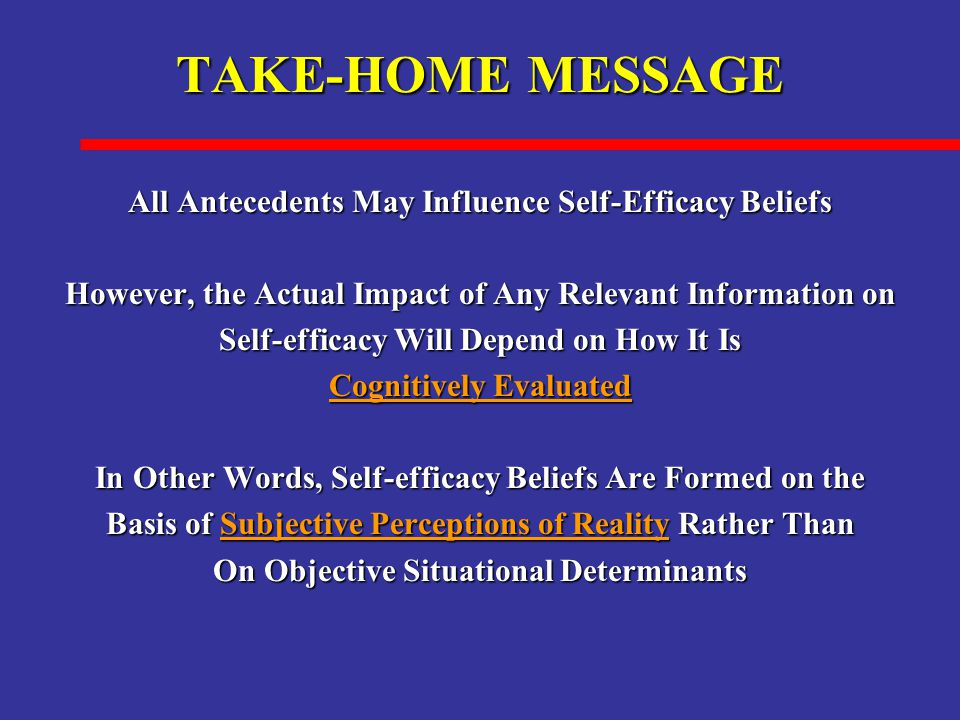 TAKE-HOME MESSAGE All Antecedents May Influence Self-Efficacy Beliefs