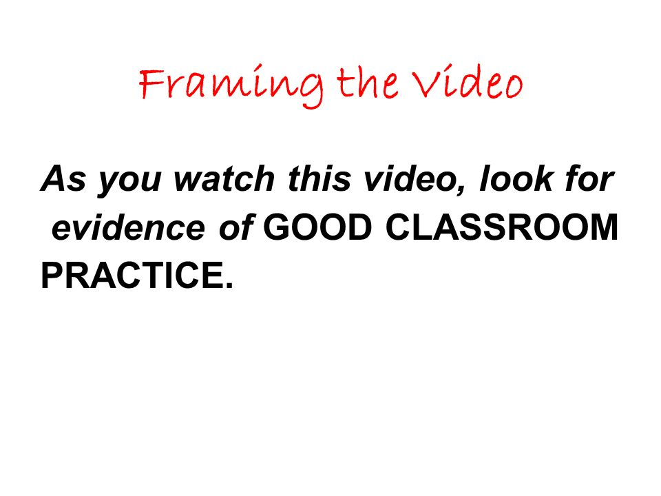 Framing the Video As you watch this video, look for