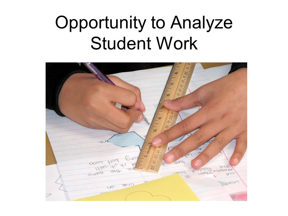 Opportunity to Analyze Student Work