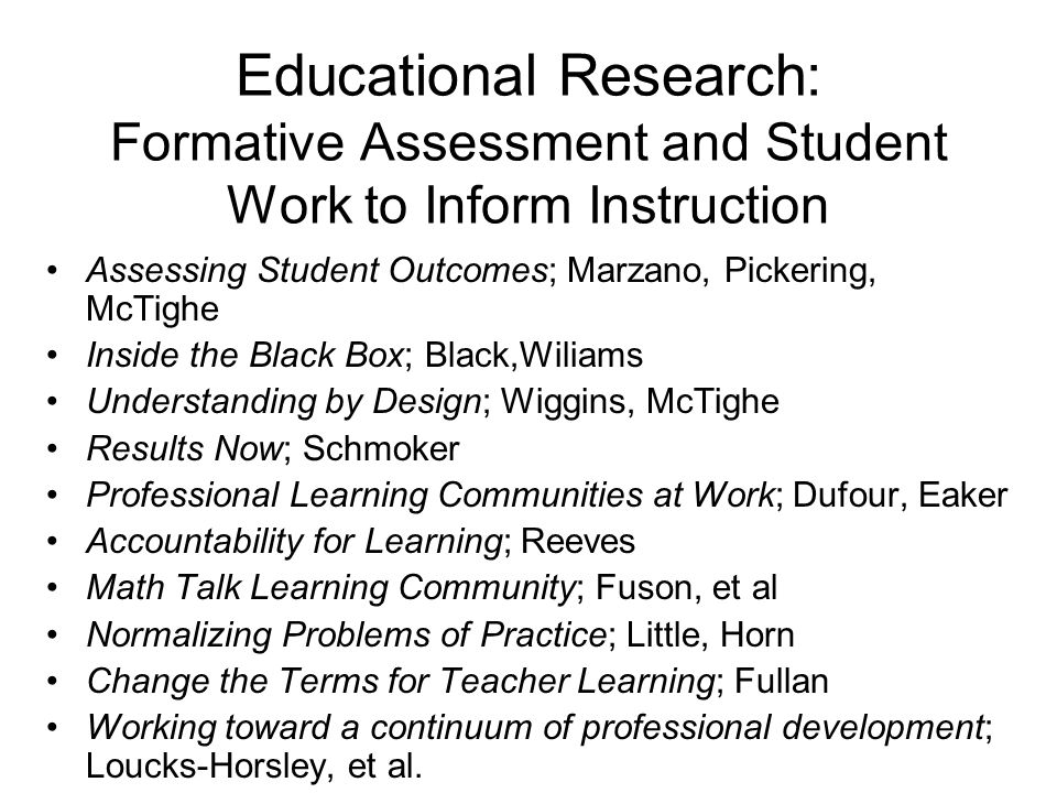 Educational Research: Formative Assessment and Student Work to Inform Instruction
