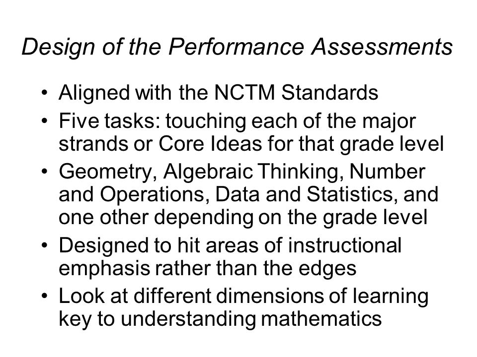 Design of the Performance Assessments