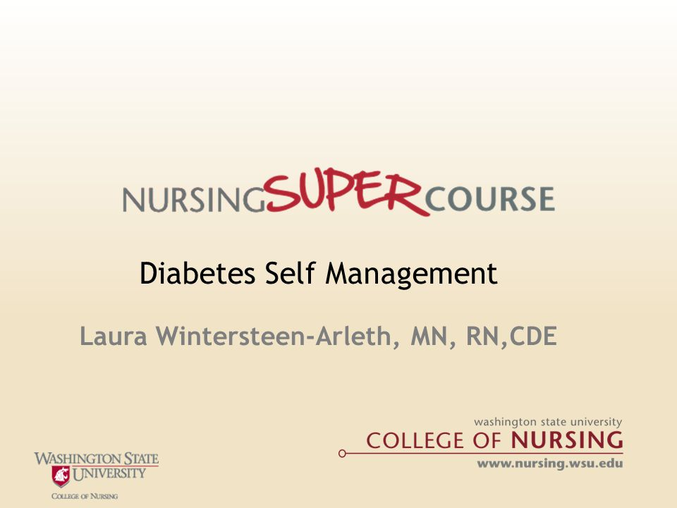 Diabetes Self Management Laura Wintersteen-Arleth, MN, RN,CDE